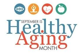September is Healthy Aging® Month